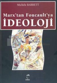 Marx'tan Foucault'ya İdeoloji %25 indirimli Michele Barrett