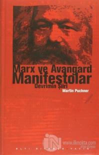 Marx ve Avangard Manifestolar (Ciltli)