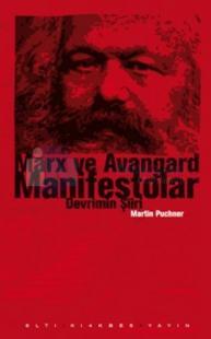 Marx ve Avangard Manifestolar