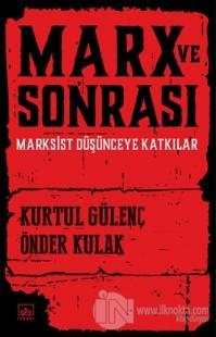 Marx ve Sonrası