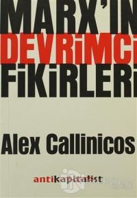 Marx'ın Devrimci Fikirleri %15 indirimli Alex Callinicos