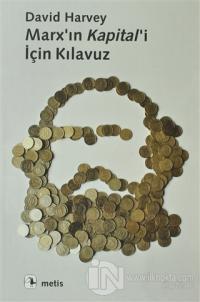 Marx'ın Kapital'i İçin Kılavuz %20 indirimli David Harvey