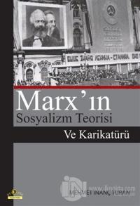 Marx'ın Sosyalizm Teorisi Ve Karikatürü