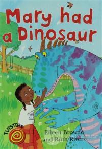 Mary Had a Dinosaur
