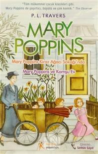 Mary Poppins Kiraz Ağacı Sokağı'nda  - Mary Poppins ve Komşu Ev