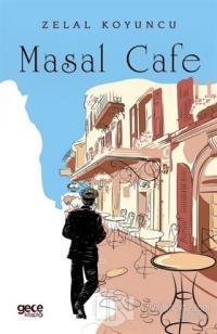 Masal Cafe Zelal Koyuncu