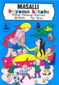 Masallı Boyama Kitabı  Pamuk Prensesle Yedi Cüce Kül Kedisi Toy Kuşu