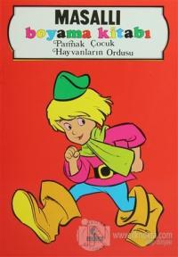 Masallı Boyama Kitabı Parmak Çocuk - Hayvanların Ordusu