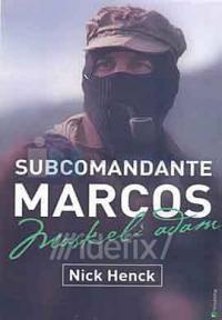 Maskeli Adam - Subcomandante Marcos