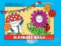 Maskeli Balo - Uğurböceği Sevecen ile Salyangoz Tomurcuk 21 Erika Bart