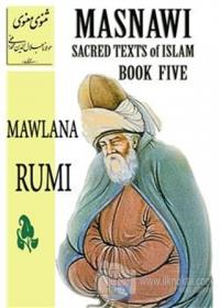 Masnawi Sacred Texts of Islam - Book Five