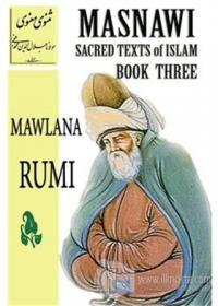 Masnawi Sacred Texts Of Islam - Book Three
