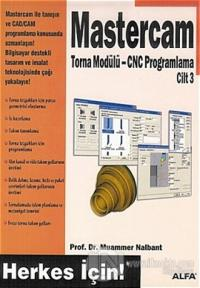 Mastercam Torna Modülü - CNC Programlama Cilt 3