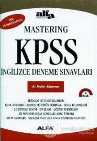 Mastering KPSS İngilizce Deneme Sınavları (Son Değişiklikleriyle) A. N