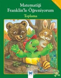 Matematiği Franklin'le Öğreniyorum: Toplama