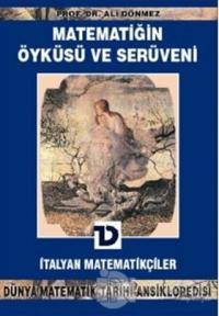 Matematiğin Öyküsü ve Serüveni 10.Cilt  İtalyan Matematikçiler Dünya Matematik Tarihi Ansiklopedisi