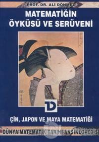 Matematiğin Öyküsü ve Serüveni 5. Cilt Çin, Japon ve Maya Matematiği D