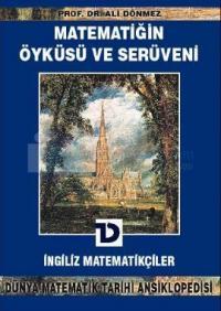 Matematiğin Öyküsü ve Serüveni 9.Cilt İngiliz MatematikçilerDünya Matematik Tarihi Ansiklopedisi