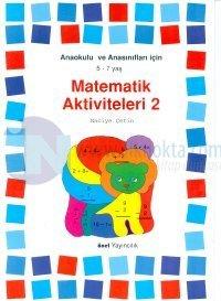 Matematik Aktiviteleri 2Anaokulu ve Anasınıflar İçin 5-7 Yaş