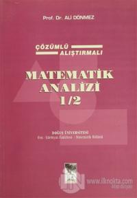 Matematik Analizi 1/2 Çözümlü Alıştırmalı 2. Cilt