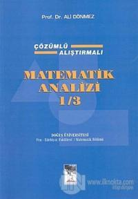 Matematik Analizi 1/3 Çözümlü Alıştırmalı 3. Cilt