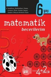 Matematik Becerilerim - 6 Yaş