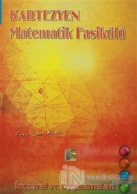 Matematik Fasikülü İntegral ve Uygulamaları