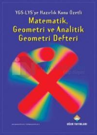 Matematik, Geometri ve Analitik Geometri Defteri - YGS-LYS'ye Hazırlık Konu Özetli