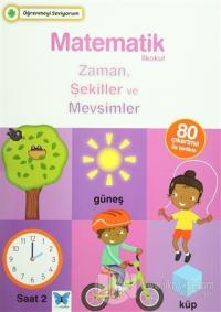 Matematik İlkokul Zaman, Şekiller ve Mevsimler