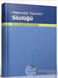 Matematik Terimleri Sözlüğü (Ciltli)
