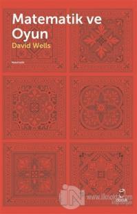 Matematik ve Oyun David Wells