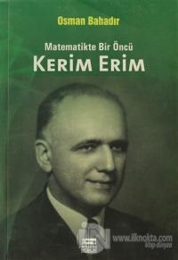 Matematikte Bir Öncü Kerim Erim