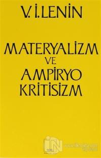 Materyalizm ve Ampiryokritisizm Gerici bir Felsefe Üzerine Eleştirel Notlar