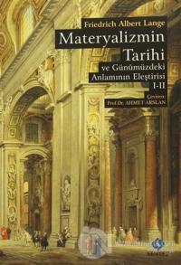 Materyalizmin Tarihi ve Günümüzdeki Anlamının Eleştirisi (2 Cilt Birarada)