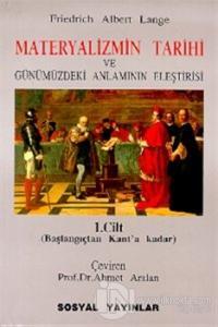 Materyalizmin Tarihi ve Günümüzdeki Anlamının Eleştirisi Başlangıç'tan Kant'a Kadar 2 Cilt Takım