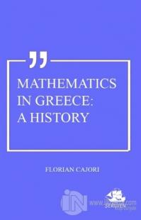 Mathematics In Greece: A History