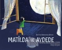 Matilda ve Aydede (Ciltli)