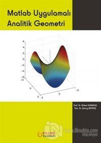 Matlab Uygulamalı Analitik Geometri