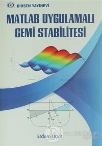Matlab Uygulamalı Gemi Stabilitesi