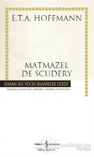 Matmazel De Scudery (Ciltli) %23 indirimli Ernst Theodor Amadeus Hoffm
