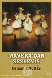 Mavera'dan Sesleniş