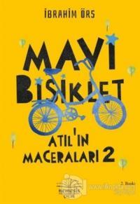 Mavi Bisiklet - Atıl'ın Maceraları 2 %25 indirimli İbrahim Örs