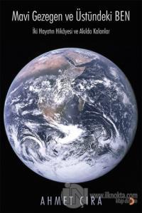 Mavi Gezegen ve Üstündeki Ben