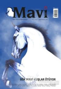 Mavi Gök Aylık Kültür Sanat Edebiyat Dergisi Sayı: 1 Mayıs-Haziran 2021