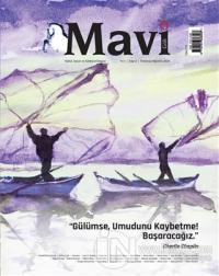 Mavi Gök Aylık Kültür Sanat Edebiyat Dergisi Sayı: 2 Temmuz - Ağustos 2021