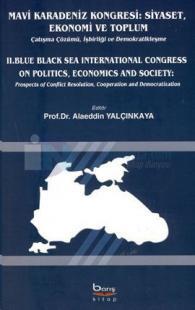 Mavi Karadeniz Kongresi: Siyaset, Ekonomi ve Toplum - Blue Black Sea International Congress On, Poli