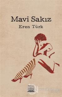 Mavi Sakız Eren Türk