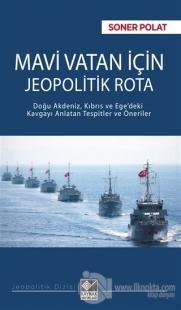 Mavi Vatan İçin Jeopolitik Rota