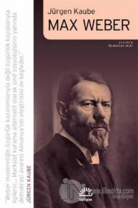 Max Weber Jürgen Kaube