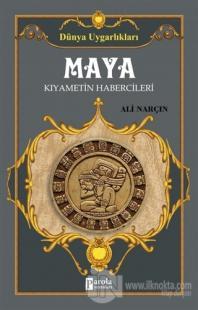 Maya: Kıyametin Habercileri - Dünya Uygarlıkları